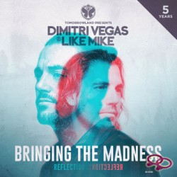 DIMITRI VEGAS & LIKE MIKE: Reflections