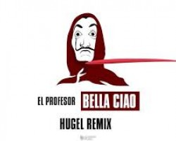 El Profesor - Bella Ciao (HUGEL Remix) [Lyric Video]